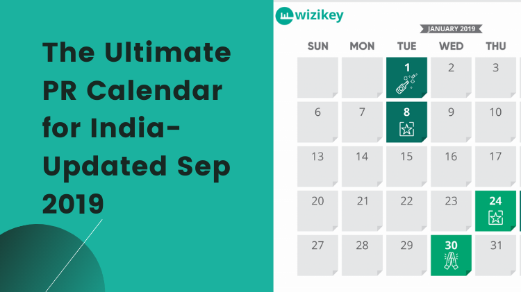 The Ultimate PR Calendar for India- Updated Sep 2019