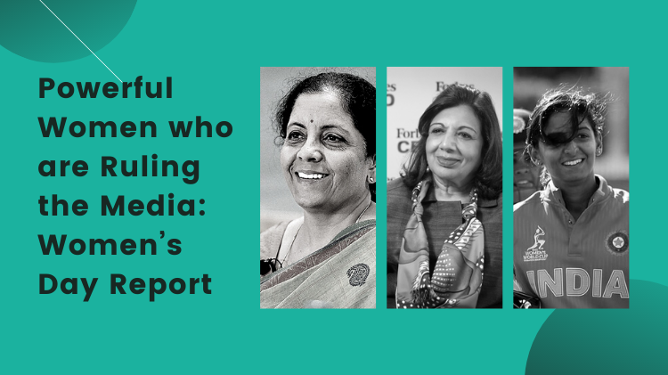 Powerful Women who are Ruling the Media: Women's Day Report