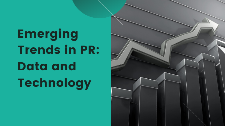 Emerging Trends in PR: Data and Technology