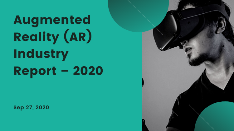 Augmented Reality (AR) Industry Report  – 2020