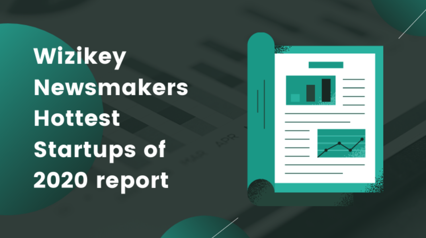 Wizikey Newsmakers | Hottest Startups of 2020 report